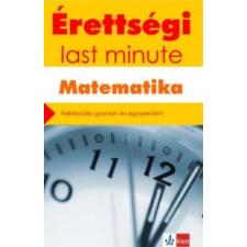 Kiss Géza Érettségi - Last minute - Matematika tankönyv