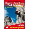 Klettersteige - Bayern - Vorarlberg - Tirol - Salzburg - RO 3094