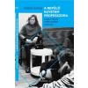 Köbel Szilvia KÖBEL SZILVIA - A REPÜLÕ EGYETEM PROFESSZORA - SZABÓ MIKLÓS (1935-2000) PORTRÉJA