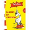 Kolibri Dr. Seuss: HA LENNE EGY CIRKUSZOM