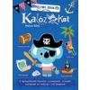 Kolibri Gyerekkönyvkiadó Kft. Marion Billet: Hogyan készíts kalózokat