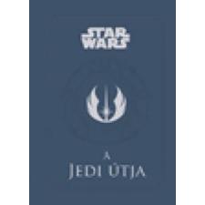 Kolibri Gyerekkönyvkiadó Kft. Star Wars: A jedi útja gyermek- és ifjúsági könyv