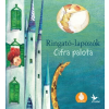 Kolibri Kiadó Gróh Ilona: Cifra palota - Ringató-lapozók 4.