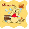 Kolibri Kiadó Pancsolókönyv - Micimackó