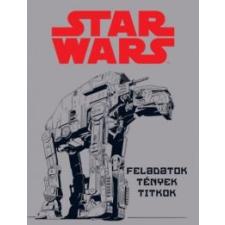 Kolibri Kiadó Star Wars - Feladatok, tények, titkok gyermek- és ifjúsági könyv