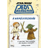 Kolibri Kiadó Star Wars: Jedi Akadémia - A napló visszavág