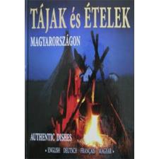 Kolozsvári Ildikó TÁJAK ÉS ÉTELEK MAGYARORSZÁGON - NÉGYNYELVŰ (+ DVD-MELLÉKLET) idegen nyelvű könyv