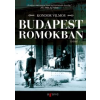 Kondor Vilmos BUDAPEST ROMOKBAN