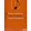 Könemann Könnyű polifónia zongorára