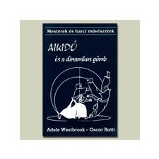 KONYV Könyv: Aikido és a dinamikus gömb sport
