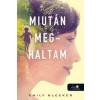 Könyvmolyképző Kiadó Emily Bleeker-Miután meghaltam (Új példány, megvásárolható, de nem kölcsönözhető!)