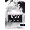 Könyvmolyképző Kiadó Jennifer L. Armentrout-Stay With Me – Maradj velem! (Új példány, megvásárolható, de nem kölcsönözhető!)