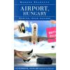 Kordos Szabolcs Kordos Szabolcs: Airport, Hungary - Szárnyak, vágyak, magyarok