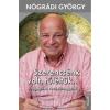 Kossuth Kiadó Nógrádi György-SZERENCSÉNK VOLT, TÚLÉLTÜK... (Új példány, megvásárolható, de nem kölcsönözhető!)