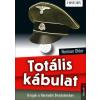 Kossuth Kiadó Norman Ohler: Totális kábulat - Drogok a harmadik birodalomban