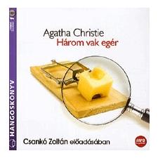 Kossuth Kiadó Zrt.; Mojzer Kiadó Három vak egér - Hangoskönyv (MP3) - Csankó Zoltán előadásában regény