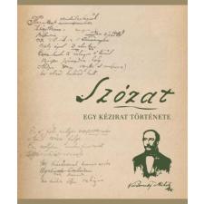 Kossuth - SZÓZAT - EGY KÉZIRAT TÖRTÉNETE ajándékkönyv