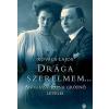 Kovács Lajos KOVÁCS LAJOS - DRÁGA SZERELMEM... - ANDRÁSSY ILONA GRÕFNÕ LEVELEI
