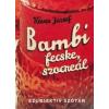 Köves József Bambi, fecske, szocreál