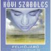 Kövi Szabolcs Felhőjáró (CD)