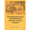 Közgazdasági és Jogi Könyvkiadó Feladatgyűjtemény történelemből felvételi írásbeli vizsgára