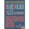 KÖZGAZDASÁGI ÉS JOGI Shareholder Value - Részvényesi érték