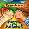 Kozma Mária KOZMA MÁRIA - MARCIKA ÉS A KÓBOROK