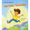 Kulcsár Ferenc KULCSÁR FERENC - TIM-TOM, TALÁLOM
