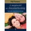 Kulcslyuk A magánytól az összetartozásig - Pál Ferenc