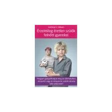 Kulcslyuk Érzelmileg éretlen szülők felnőtt gyerekei - Lindsay C. Gibson ajándékkönyv