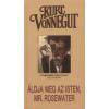 Kurt Vonnegut Áldja meg az Isten, Mr. Rosewater