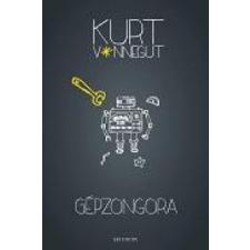 Kurt Vonnegut Gépzongora regény