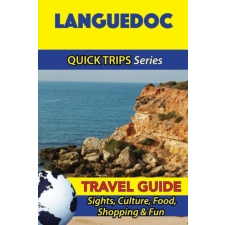 Languedoc Travel Guide - Quick Trips utazás