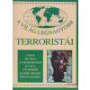 Laude Kiadó A világ legnagyobb terroristái