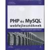 Laura Thomson, Luke Welling PHP ÉS MYSQL WEBFEJLESZTŐKNEK - HOGYAN ÉPÍTSÜNK WEBÁRUHÁZAT?