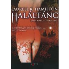 Laurell K. Hamilton HALÁLTÁNC regény