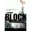 Lawrence Block HOSSZÚ ÚT A SÍRKERTBE
