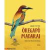 Lázár Ervin : Öregapó madarai