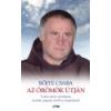 Lazi Az örömök útján - Böjte Csaba