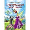Lazi Könyvkiadó Móricz Zsigmond: A halhatatlanságra vágyó királyfi