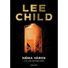Lee Child Néma város