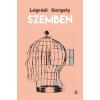 Légrádi Gergely LÉGRÁDI GERGELY - SZEMBEN