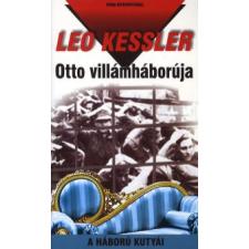 Leo Kessler OTTO VILLÁMHÁBORÚJA regény