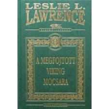 Leslie L. Lawrence A MEGFOJTOTT VIKING MOCSARA /DÍSZ regény