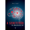Leviter Kiadó Alex Loyd - A Szeretetkód - Az akaraterőn túl (Új példány, megvásárolható, de nem kölcsönözhető!)
