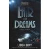 Libba Bray Lair of Dreams - Álmok mélyén