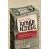 Libri KÁDÁR HITELE - A MAGYAR ÁLLAMADÓSSÁG TÖRTÉNETE 1956-1990