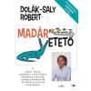 Libri Könyvkiadó Dolák-Saly Róbert: Madáretető