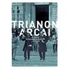 Libri Könyvkiadó Kunt Gergely: Trianon arcai - Naplók, visszaemlékezések, levelek