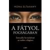 Libri Könyvkiadó Mona Eltahawy: A fátyol fogságában - Szexuális forradalmat az iszlám világban (LI)